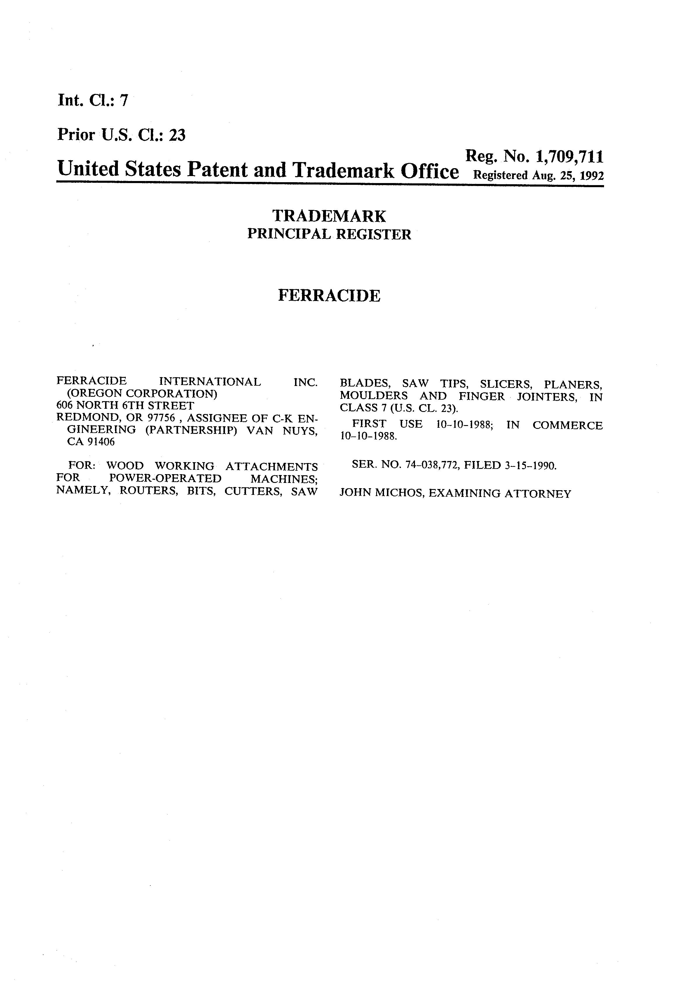 This Mark Was Filed By Ferracide International Inc C K Engineering On 03 15 1990 For Goods And Services In Cl 007 Machinery Trademark Bank Is